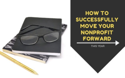 How to Successfully Move Your Nonprofit Forward this Year