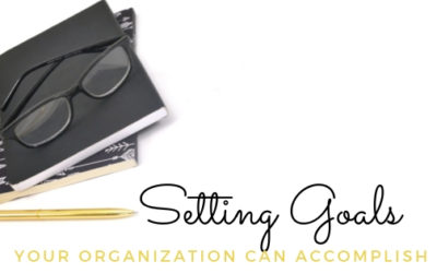 Setting Goals Your Organization Can Accomplish