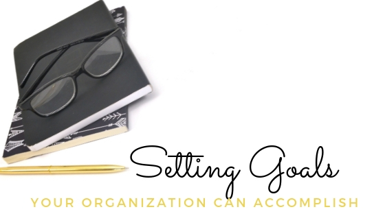 Setting Goals Your Organization Can Accomplish