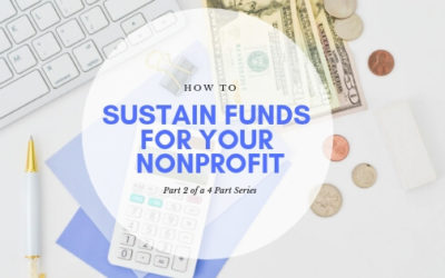 How to Sustain Funds for Your Nonprofit, Part 2