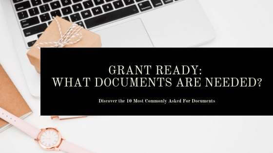 Grant Ready: What Documents Are Needed?