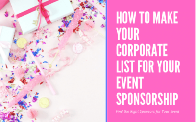 How to Make Your Corporate List for Your Event Sponsorship