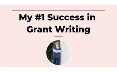 My #1 Success in Grant Writing
