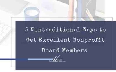 5 Nontraditional Ways to Get Excellent Board Members