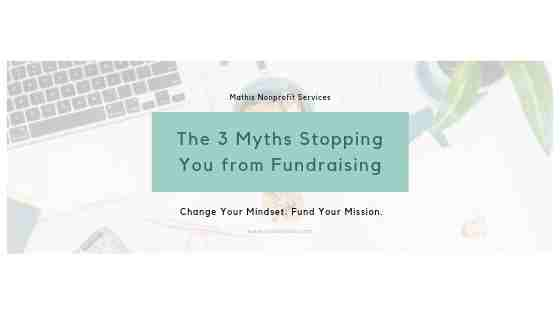 The 3 Myths Stopping You from Fundraising