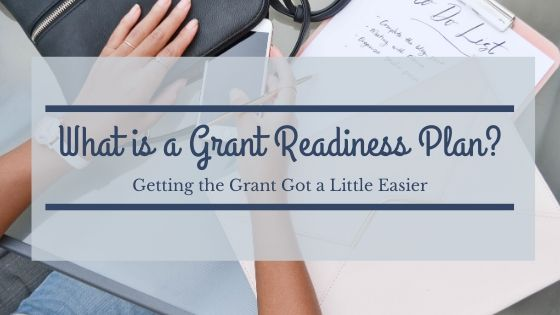 What is a Grant Readiness Plan?