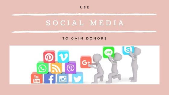 Use Social Media to Gain Donors