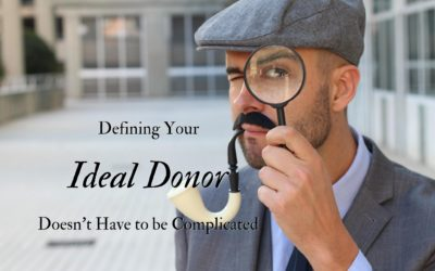 Defining Your Ideal Donor Doesn't Have to be Complicated