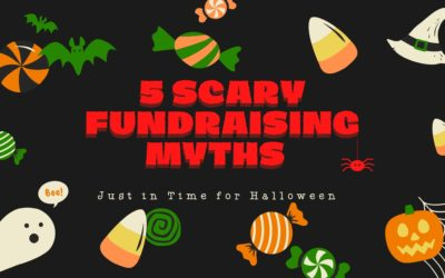 5 Scary Fundraising Myths Just in Time for Halloween